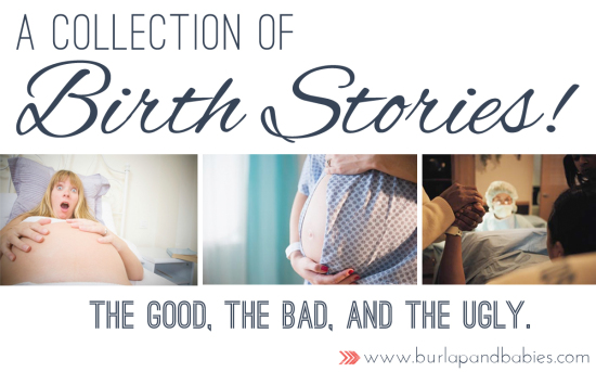 Inspiring birth story collection series including the good, the bad, and the ugly.
