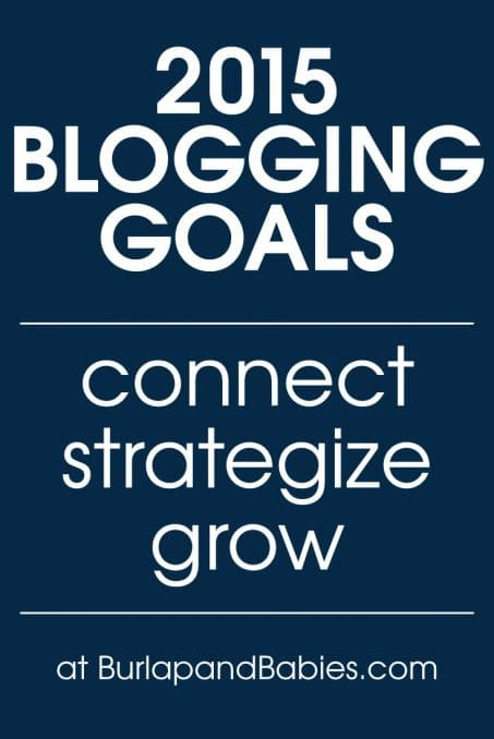 2015 Blogging Goals: Connect, Strategize, & Grow