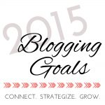 Blogging Goals 2015
