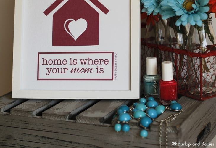 Free Mother's Day Printable // Home is where your mom is.