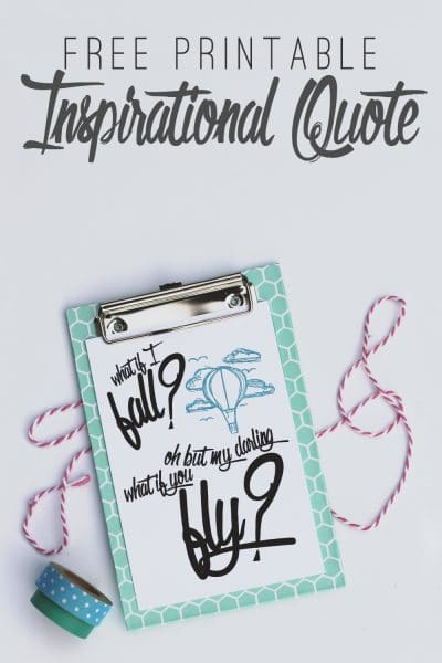 Free printable inspirational quote | What if I fall? Oh but my darling what if you fly?