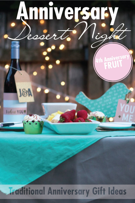 Anniversary Dessert Night | Celebrate the 4th year of marriage with the traditional anniversary gift of fruit! Check it out here!