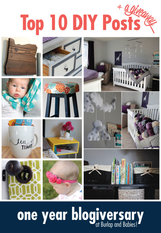 Top 10 DIY Posts at Burlap and Babies celebrating our one year blogiversary!