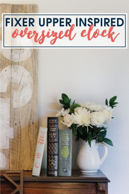 Make your own Fixer Upper inspired oversized clock! Because, seriously, who doesn't want a giant clock in their home to look like Joanna Gaines styled it.