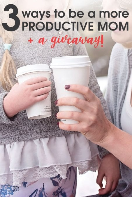3 Ways to Be a More Productive Mom - if you aren't doing these things already, you NEED to be! PLUS, a planner giveaway! Enter HERE!