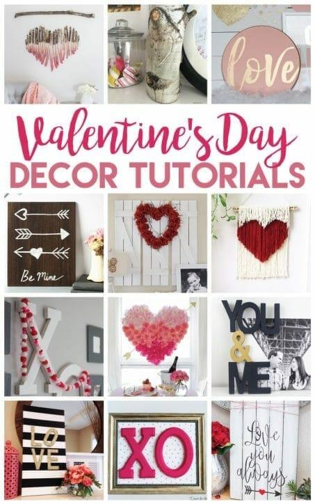 Valentine's Decor Tutorials | Crafts | DIY Projects