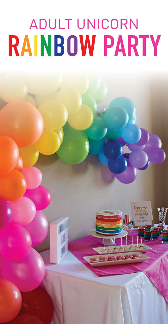 Plan your own super fun unicorn adult birthday party with a DIY balloon arch, colorful naked cake, and tons of rainbow food and decor! #partyideas #partyplanning #partyneeds