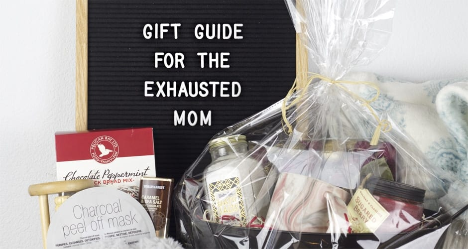 10 Gift Ideas For The Exhausted Mom Under 25