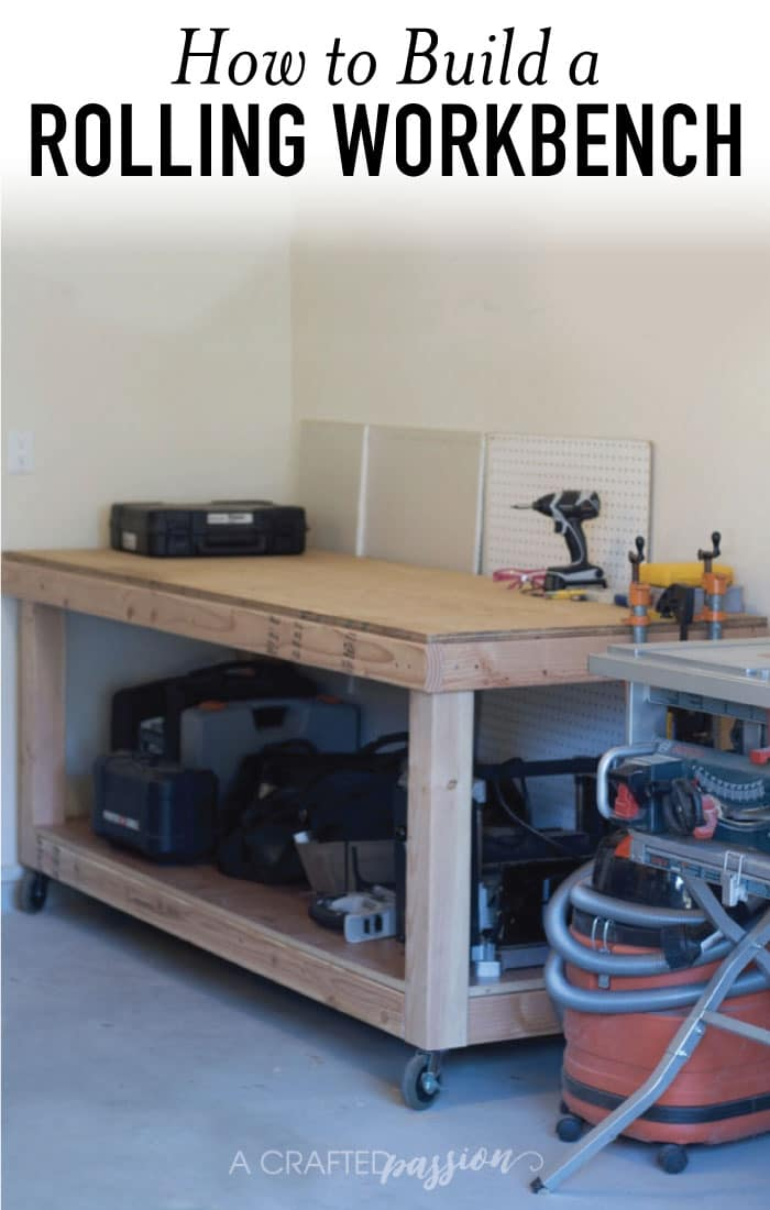 How To Build A Rolling Workbench Follow This Simple Diy Plans