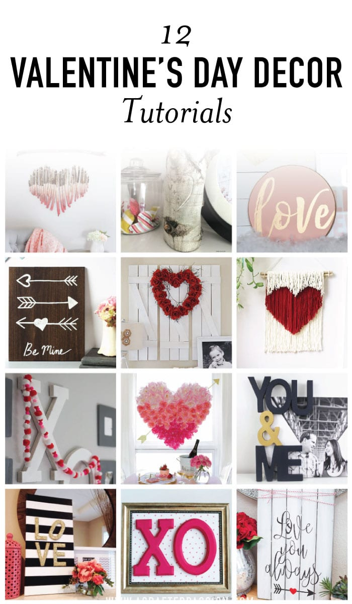 12 Valentine\'s Day DIY Decor | Easy Home Decor