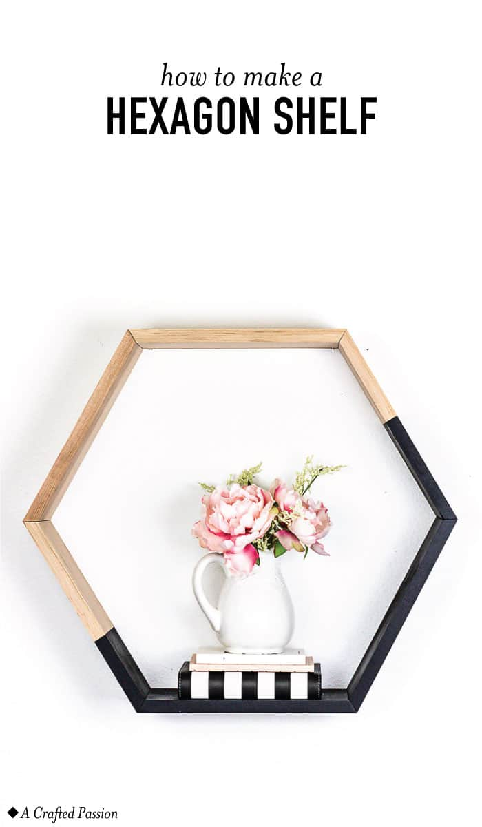 Make a large hexagon shelf to display cute decor in your home. This simple DIY is perfect to hang in your bedroom, living room, or bathroom! #diy #homedecor #modernhome